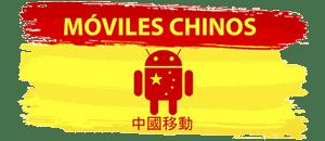 Moviles Chinos España